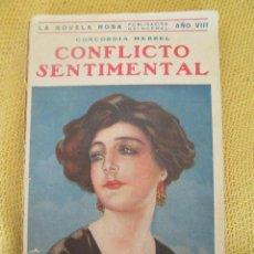 Libros antiguos: CONFLICTO SENTIMENTAL, CONCORDIA MERREL, JUVENTUD, 1931. LA NOVELA ROSA , . Lote 54591181