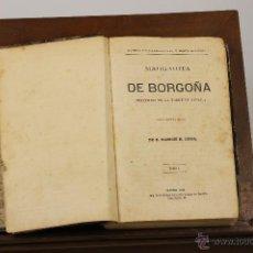 Libros antiguos: 7202 - MARGARITA DE BORGOÑA TOMO I Y II(VER DESCRIP). R. LUNA. IMP. G. LITERARIA. 1865.. Lote 54201751