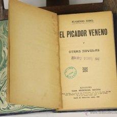 Libros antiguos: 6960 - EL PICADOR VENENO Y OTRAS NOVELAS. EUGENIO NOEL. EDI. MAUCCI. S/F.. Lote 52209581