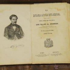 Libros antiguos: 6985 - LA REINA LOCA DE AMOR. FRANCISCO JOSÉ ORELLANA. LIBR. LEON PABLO. 1857.. Lote 52345503