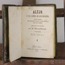 Libros antiguos: LP-174 - ALEJO Ú LA CASITA EN LOS BOSQUES,2 VOL. 4 TOMOS(VER DESCRIP). IMP. J. MATAS. 1845.. Lote 52414314