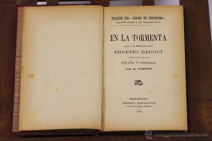 6264 - EN LA TORMENTA. ERNESTO DAUDET. IMP. BARCELONESA. 1906. (Libros antiguos (hasta 1936), raros y curiosos - Literatura - Narrativa - Novela Romántica)