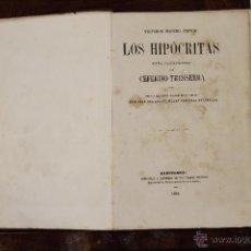 Libros antiguos: 5836 - LOS HIPÓCRITAS. CEFERINO TRESSERRA. IM. SALVADOR MANERO. 1864.. Lote 48733540