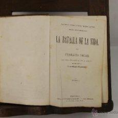 Libros antiguos: 5510- LA BATALLA DE LA VIDA. FRDERICO SOLER. EDIT. ESPASA. 2 VOL. SIN FECHA.. Lote 46014156