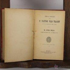 Libros antiguos: 5521. OBRAS AMENAS DE VICTOR VAN TRICHT. IMP. CORAZON DE JESUS. SIN FECHA. 14 VOL.. Lote 46031806