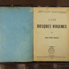 Libros antiguos: 5311- LOS BOSQUES VIRGENES. MAYNE REID. TIP. CASAÑAL. 1895.. Lote 45567752