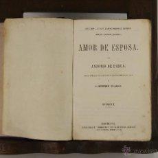 Libros antiguos: 5422- AMOR DE ESPOSA. ANTONIO DE PADUA. EDIT. ESPASA. SIN FECHA. TOMO I.. Lote 45720309