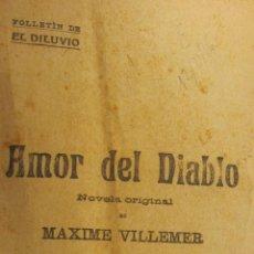 Libros antiguos: AMOR DEL DIABLO DE MAXIME VILLEMER (DILUVIO). Lote 54885283