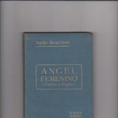 Libros antiguos: ATTILIO BRUSCHETTI - ÁNGEL FEMENINO - ANTONIO ROCH, EDITOR 1922 / BARCELONA. Lote 54940771