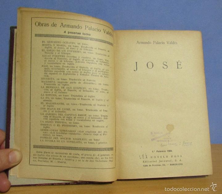 Libros antiguos: LA NOVELA ROSA JOSE -ARMANDO PALACIOS VALDES- 1º DE FEBRERO DE 1924 ENCUADERNADA (R. CHULIA VALEN) - Foto 2 - 55691456