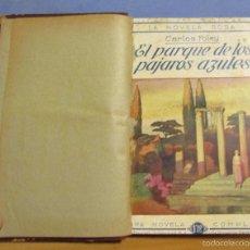 Libros antiguos: LA NOVELA ROSA PARQUE DE LOS PAJAROS AZULES 1-12-1924 EL DIARIO DE LA NOVIA 15-12-1924 ENCUADERNADA. Lote 55691665