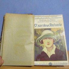 Libros antiguos: LA NOVELA ROSA EL SUEÑO DE ANTONIA 1-1-1925 TEMPLE DE ACERO 15-1-1925 ENCUADERNADAS. Lote 55692072