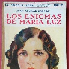 Libros antiguos: JUAN AGUILAR CATENA . LOS ENIGMAS DE MARÍA LUZ . JUVENTUD 1927. Lote 55711369