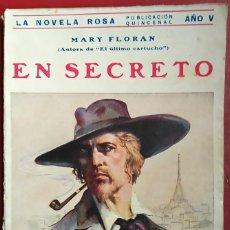 Libros antiguos: MARY FLORAN . EN SECRETO . JUVENTUD 1928. Lote 55712138