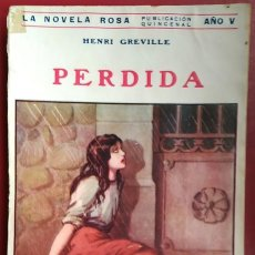 Libros antiguos: HENRI GREVILLE . PERDIDA . JUVENTUD 1928. Lote 55715368