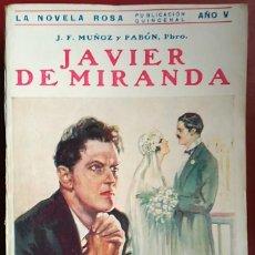 Libros antiguos: J. F. MUÑOZ Y PABÓN . JAVIER DE MIRANDA . JUVENTUD 1928. Lote 55715405