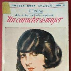Libros antiguos: T. TRILBY . UN CARÁCTER DE MUJER . JUVENTUD 1925. Lote 55717337