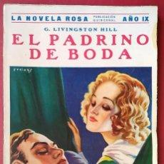 Libros antiguos: GRACE LIVINGSTON HILL . EL PADRINO DE BODA . JUVENTUD 1932. Lote 55717393