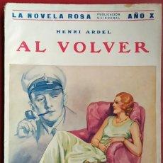 Libros antiguos: HENRI ARDEL . AL VOLVER . JUVENTUD 1933. Lote 55737722