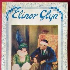 Libros antiguos: ELINOR GLYN . HOMBRE Y MUJER . EDITA 1927. Lote 55783304