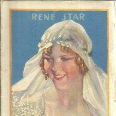 Libros antiguos: LA CONQUISTA DE UN CORAZÓN. RENÉ STAR. EDITORIAL EUGENIO SUBIRANA. BARCELONA. 1928. Lote 56224423
