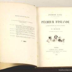 Libros antiguos: 7396 - PÊCHEUR D'ISLANDE. PIERRE LOTI. EDI. CALMANN LÉVY. 1893.. Lote 56235353