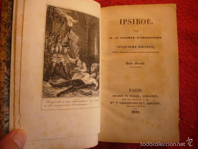 VICOMTE D'ARLINCOURT: - IPSIBOE - (TOMO II) (PARIS, PICHON ET DIDIER, 1829) (Libros antiguos (hasta 1936), raros y curiosos - Literatura - Narrativa - Novela Romántica)