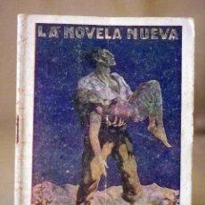 Libros antiguos: LA NOVELA NUEVA, Nº 7, POR LEY DIVINA, LAURA BRUNET, IMPRENTA LAIETANA, BARCELONA 1926. Lote 56428478