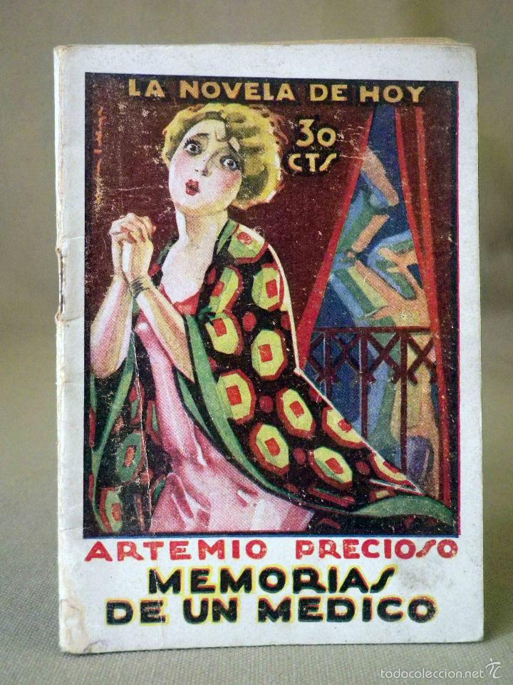 LA NOVELA DE HOY, Nº 357, ED. ATLANTIDA, MEMORIAS DE UN MEDICO, ARTEMIO PRECIOSO, MADRID 1926 (Libros antiguos (hasta 1936), raros y curiosos - Literatura - Narrativa - Novela Romántica)
