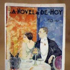 Libros antiguos: LA NOVELA DE HOY, Nº 330, ED. ATLANTIDA, UN POBRE LOCO, VIDAL Y PLANAS, MADRID 1928. Lote 56429905