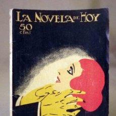 Libros antiguos: LA NOVELA DE HOY, Nº 112, ED. ATLANTIDA, EXTRAORDINARIO, HUMO EN LOS OJOS, CABALLERO AUDAZ, 1924. Lote 56452060