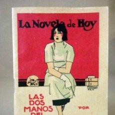 Libros antiguos: LA NOVELA DE HOY, Nº 522, ED. ATLANTIDA, LAS DOS MANOS DEL AMOR, ALBERTO INSUA, MADRID 1925. Lote 56454608