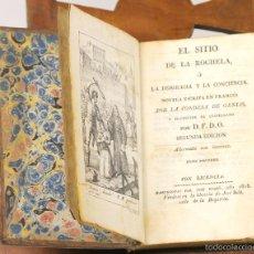 Libros antiguos: LP-239 - EL SITIO DE LA ROCHELA. 1 VOLUM(VER DESCRIP). GENLIS. LIB. JOSÉ RUBIÓ. 1828.. Lote 56738647