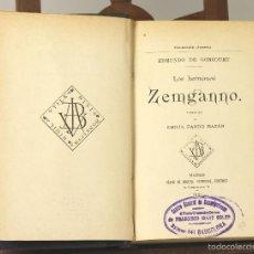 Libros antiguos: 7514 - LOS HERMANOS ZEMGANNO. EDMUNDO DE GONCOURT. EDI. SÁEZ DE JUBERA. 1891.. Lote 56765803