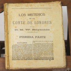 Libros antiguos: 7527 - LOS MISTERIOS DE LA CORTE DE LONDRES. W. REYNOLDS. BIBLI. EL IMPARCIAL. S/F.. Lote 56820007