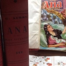 Libros antiguos: ANA O AMOR TRIUNFANTE, G.AUBRY , 3680 PAGINAS. Lote 56978672