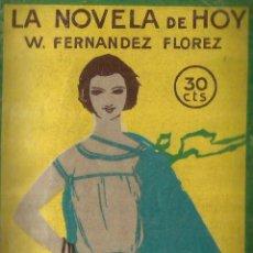Libros antiguos: HUELLA DE LUZ. W. FERNÁNDEZ FLÓREZ. LA NOVELA DE HOY. MADRID. 1924. Lote 57152428