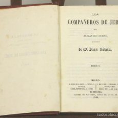 Libros antiguos: 7621 - LOS COMPAÑEROS DE JEHÚ. TOMO I. A. DUMAS. LIBRERIA DEL PLUS ULTRA. 1860.. Lote 57364368