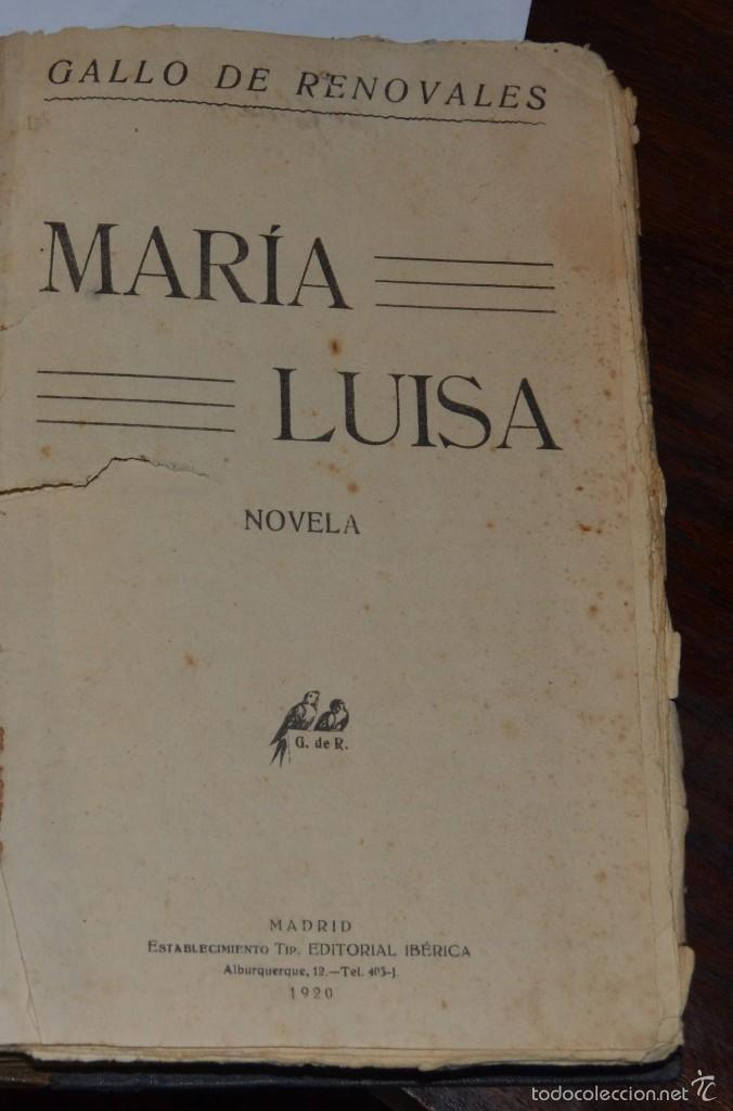 Libros antiguos: MARIA LUISA . NOVELA. GALLO DE RENOVALES. ESTABLECIMIENTO EDITORIAL IBERICA MADRID 1929 - Foto 3 - 57399608