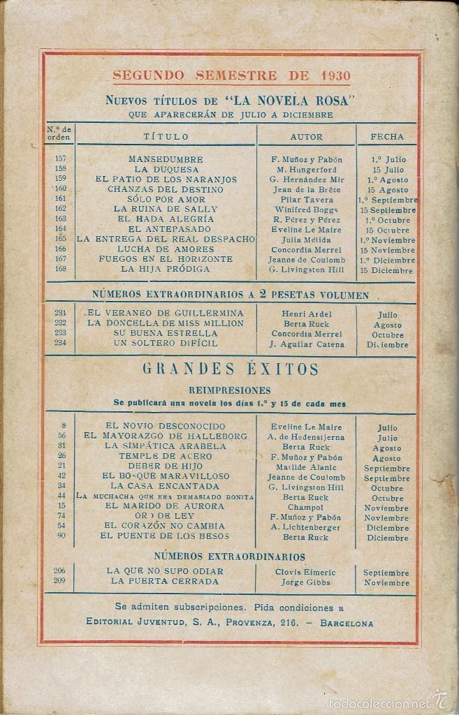 Libros antiguos: MANSEDUMBRE, DE JUAN F. MUÑOZ Y PABÓN. LA NOVELA ROSA Nº 157. AÑO 1930. (AP) - Foto 2 - 57479404