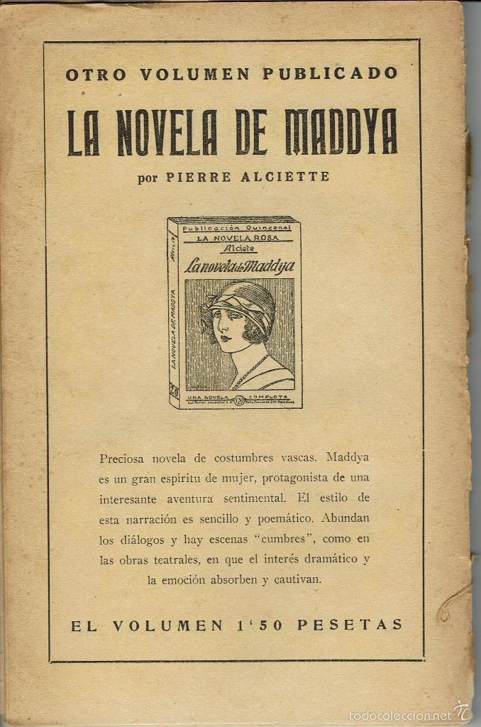 Libros antiguos: TEMPLE DE ACERO, DE JUAN F. MUÑOZ Y PABÓN. LA NOVELA ROSA Nº 26. AÑO 1925. (AP) - Foto 2 - 57479462