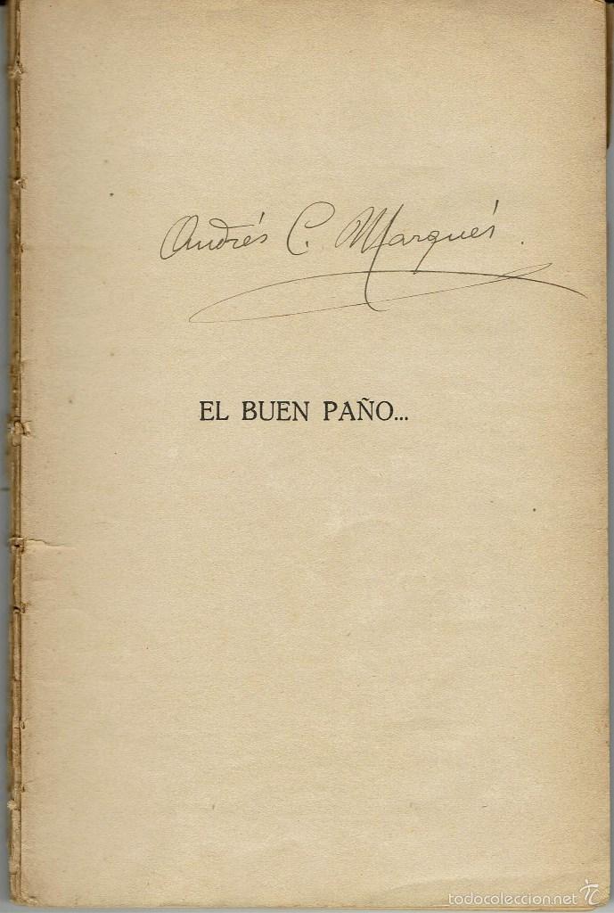 EL BUEN PAÑO..., DE JUAN F. MUÑOZ Y PABÓN. LA NOVELA ROSA Nº 51. AÑO 1926. (AP) (Libros antiguos (hasta 1936), raros y curiosos - Literatura - Narrativa - Novela Romántica)
