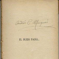 Libros antiguos: EL BUEN PAÑO..., DE JUAN F. MUÑOZ Y PABÓN. LA NOVELA ROSA Nº 51. AÑO 1926. (AP). Lote 57489062