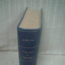 Libros antiguos: LUIS DE VAL: VIRGEN Y MADRE TOMO SEGUNDO. Lote 57526043
