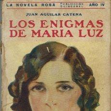 Libros antiguos: LOS ENIGMAS DE MARÍA LUZ, DE JUAN AGUILAR CATENA. LA NOVELA ROSA Nº 86. AÑO 1927 (AP). Lote 57537634