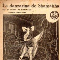 Libros antiguos: CONDE DE GOBINEAU : LA DANZARINA DE SHAMAKHA (NOVELAS Y CUENTOS, 1934). Lote 57833431