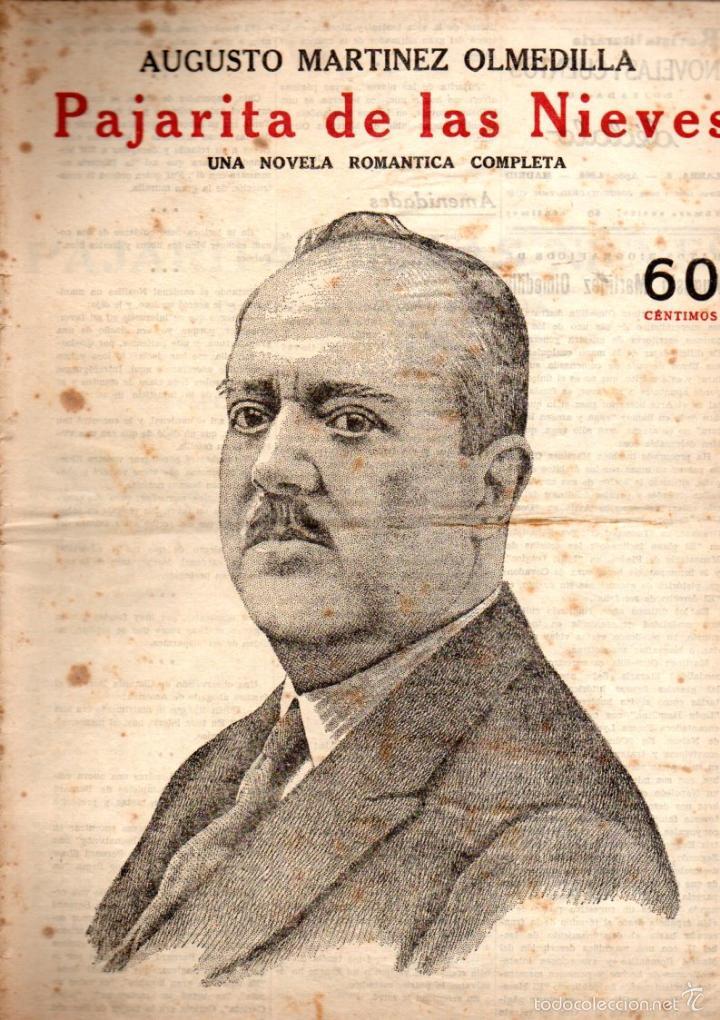 MARTÍNEZ OLMEDILLA : PAJARITA DE LAS NIEVES (NOVELAS Y CUENTOS, S/F) (Libros antiguos (hasta 1936), raros y curiosos - Literatura - Narrativa - Novela Romántica)