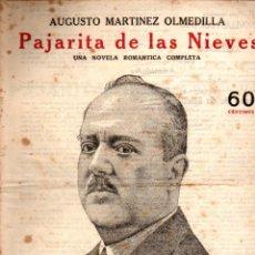 Libros antiguos: MARTÍNEZ OLMEDILLA : PAJARITA DE LAS NIEVES (NOVELAS Y CUENTOS, S/F). Lote 57833512