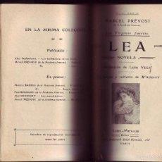 Libros antiguos: FEDERICA. LEA. MARCEL PRÉVOST.NOVELAS. 2 OBRAS EN 1 VOL. . Lote 58097984