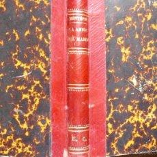 Libros antiguos: LA AMIGA DEL MARIDO XAVIER DE MONTÉPIN 1884. Lote 58197185